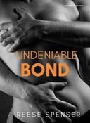 Undeniable Bond