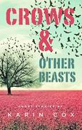 Crows & Other Beasts