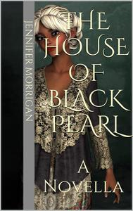 The House Of Black Pearl