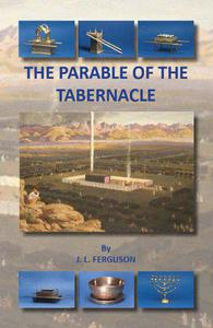 The Parable of the Tabernacle