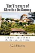 The Treasure of Chretien De Sarony