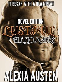 Lustful Billionaire (Novel)