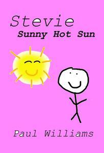 Stevie - Sunny Hot Sun