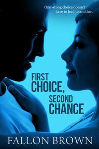 First Choice, Second Chance