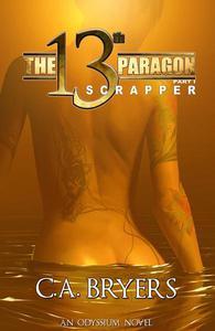 The 13th Paragon Part I: Scrapper
