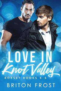 Love in Knot Valley: 4-6