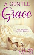 A Gentle Grace