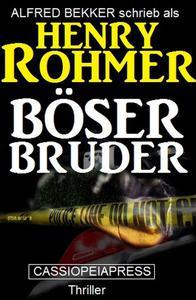 Böser Bruder: Thriller