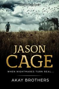 Jason Cage - When Nightmares Turn Real (Jason Cage Series Preview)