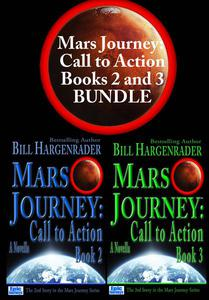 Mars Journey: Call to Action: Books 2 and 3 Bundle