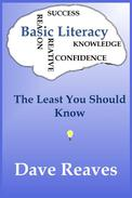 Basic Literacy: The Least You Should Know