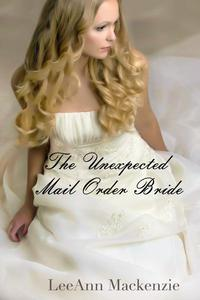 The Unexpected Mail Order Bride