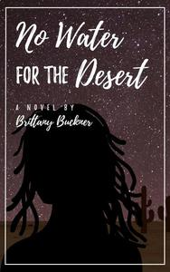 No Water For the Desert