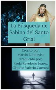 La búsqueda de Sabina del Santo Grial