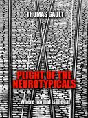 Plight of the Neurotypicals