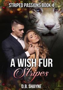 A Wish Fur Stripes