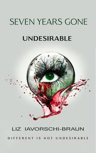 Seven Years Gone: Undesirable