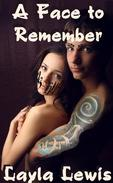A Face to Remember (a tattoo and piercing BDSM erotica)