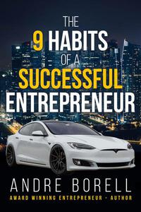 The 9 Habits of a Successful Entrepreneur