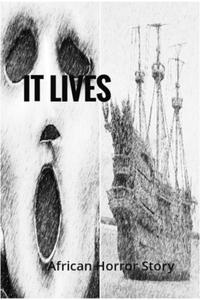 It Lives: African Horror