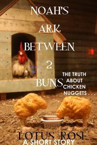 Noah's Ark Between 2 Buns: A Short Story