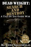 DEAD WEIGHT: Search and Destroy