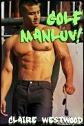 Golf MANLUV! - A Gay, Casual Encounter, Locker Room erotic tale