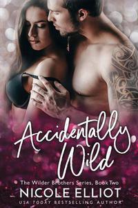 Accidentally Wild