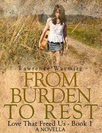 From Burden To Rest