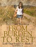 From Burden To Rest