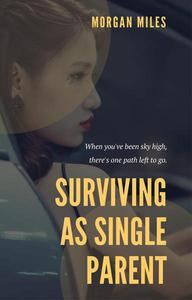 Surviving as a Single Parent