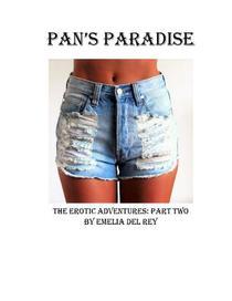 Pan's Paradise: The Erotic Adventures