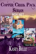 Copper Creek Pack Series Box Set Two
