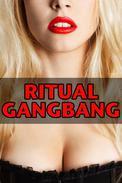Ritual Gangbang (a virgin secret society group sex paranormal erotica)