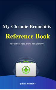 My Chronic Bronchitis Reference Book