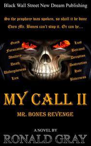 My Call II Mr. Bones Revenge
