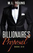 The Billionaire's Proposal (Book Six)