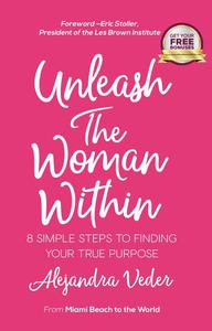 Unleash The Woman Within