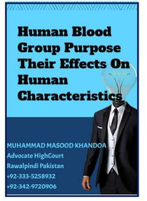Human Blood Group Purpose, Their Effects On Human Characteristics, Qualities Psychology & Help In Understanding Criminology