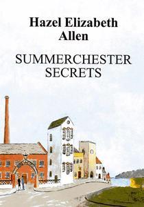 Summerchester Secrets