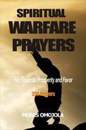 Spiritual Warfare Prayers For Financial Prosperity And Favor