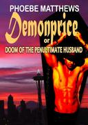 Demonprice, or, Doom of the Penultimate Husband