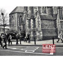Lent: Communal Pondering
