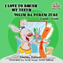 I Love to Brush My Teeth Volim da perem zube