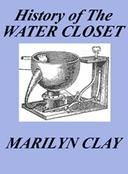 A History of the Water Closet