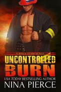 Uncontrolled Burn