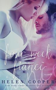 Four Week Fiance