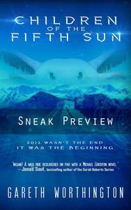 Children of the Fifth Sun: Sneak Preview