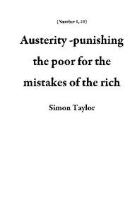 Austerity -punishing the poor for the mistakes of the rich