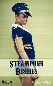 Steampunk Desires: An Erotic Romance (Vol. 3 - Eloise)